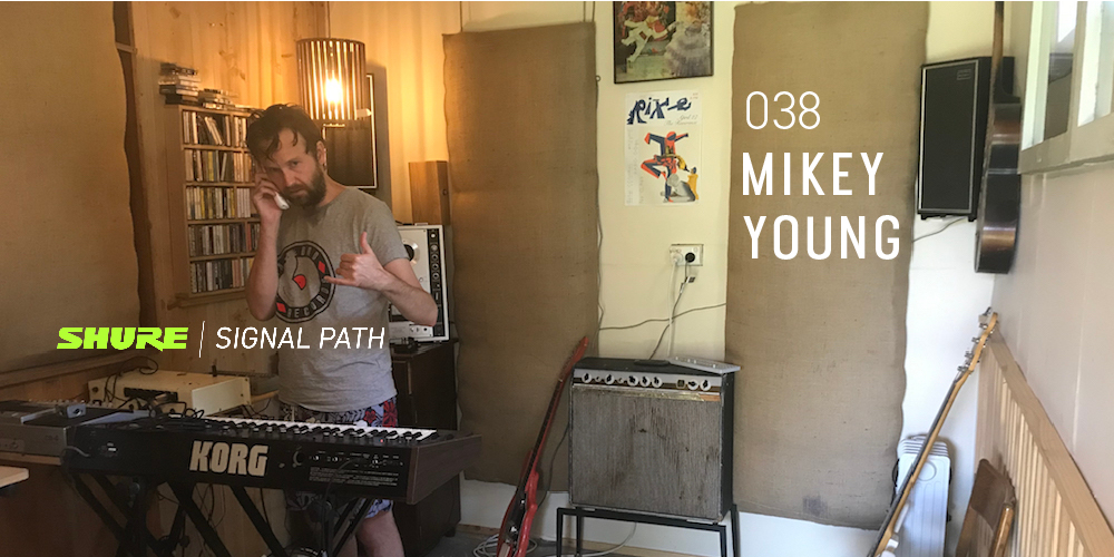 Signal Path Podcast: Mikey Young