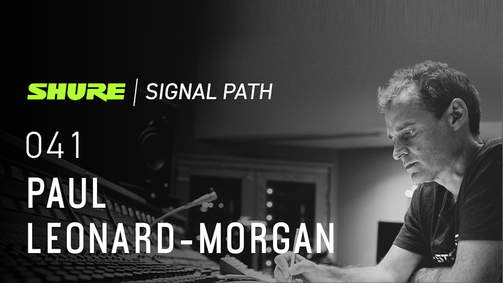 Signal Path Podcast: Paul Leonard-Morgan