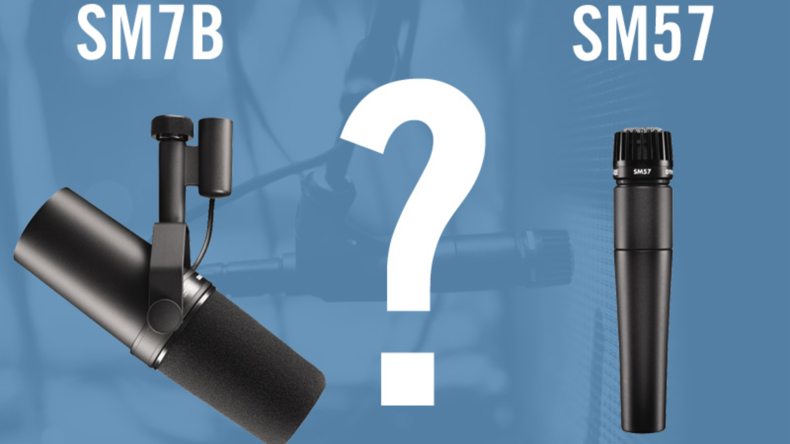 What's the Difference Between the Shure SM57 & The SM7B?